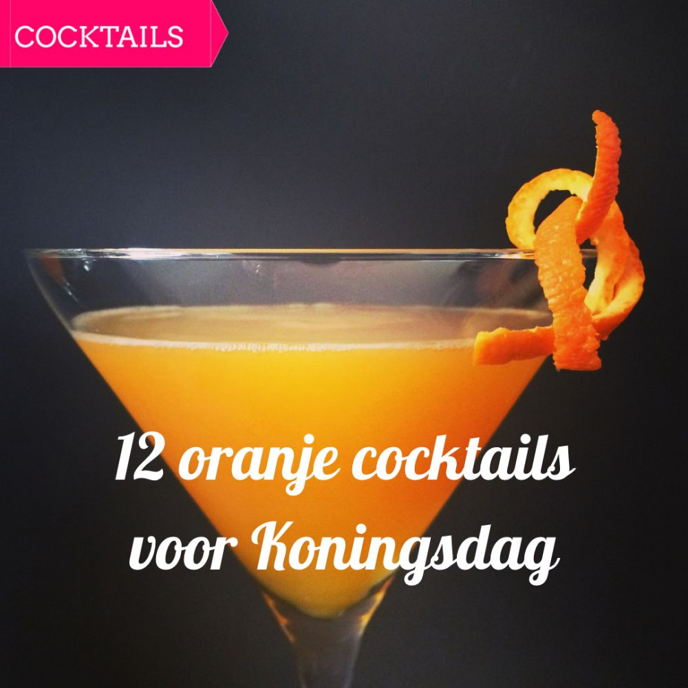 12 oranje cocktails voor Koningsdag