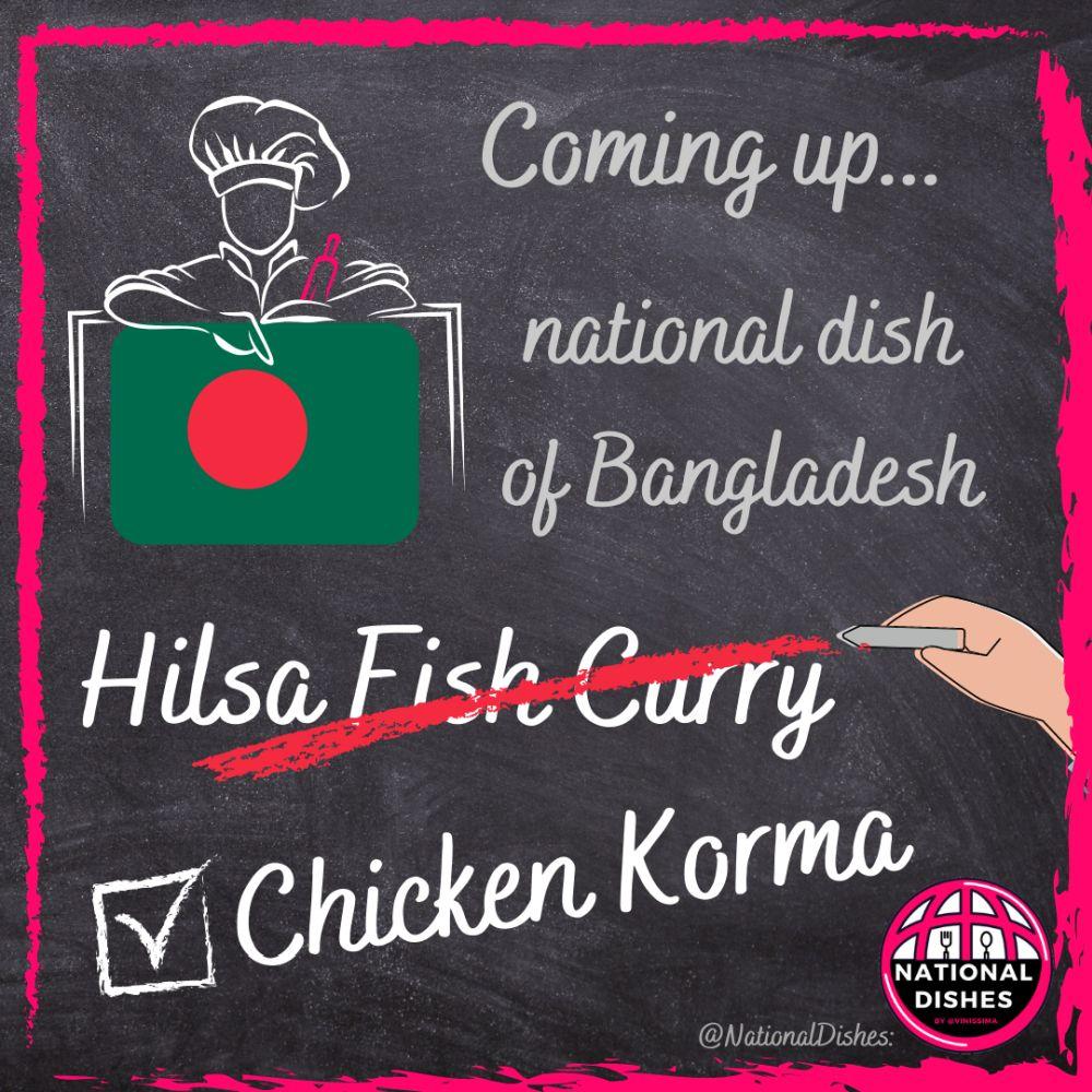 Bangladesh - hilsa fish curry en chicken korma